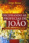Decifrando As Profecias de João-A Batalha Final do Armagedon