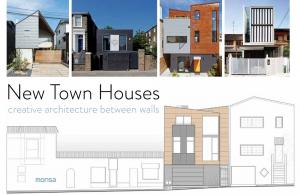New Town Houses. Creative Architecture Between Walls